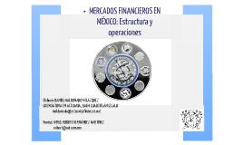 MERCADOS FINANCIEROS: Estructura y operaciones