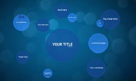 Kopie von Blue Circles - Free Prezi Template
