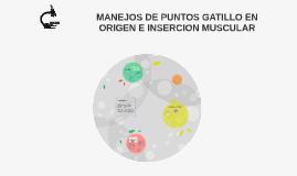 TECNICAS DE LIBERACION MIOFASCIAL Y PUNTOS GAT