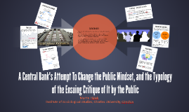 A Central Bank's Attempt To Change the Public Mindset, and the Typology of the Ensuing Critique of It by the Public