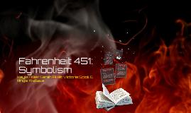 Fahrenheit 451: Symbolism