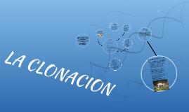 Copy of LA CLONACION