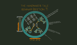 The Handmaid's Tale English Seminar