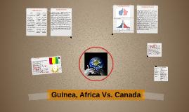 Guinea, Africa Vs. Canada