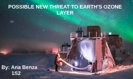 POSSIBLE NEW THREAT TO EARTH'S OZONE LAYER
