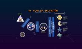 Copy of EL PLAN DE SALVACIÓN