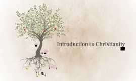 Lesson 1: Introduction to Christianity