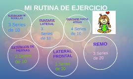MI RUTINA DE EJERCICIO