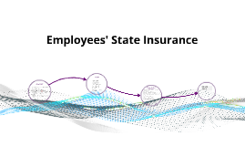 Employees' State Insurance