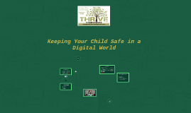 Keeping Your Child Safe in a Digital World