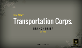 U.S. Army Transportation Corps.