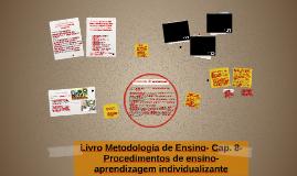 Livro Metodologia de Ensino- Cap. 8- Procedimentos de ensino