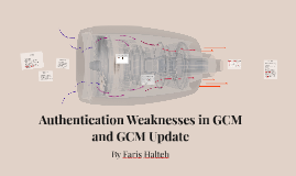 Authentication Weaknesses in GCM and GCM Update