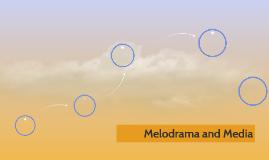 Melodrama and Media