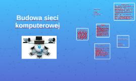 Copy of Budowa sieci