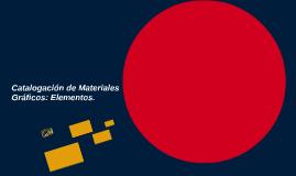 Catalogación de Materiales Gráficos