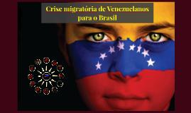 Crise migratória de Venezuelanos para o Brasil