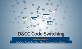 D&CC Code Switching