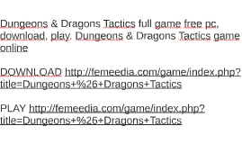 Dungeons & Dragons Tactics full game free pc, download, play