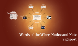 Words of the Wiser-Notice and Note Signpost