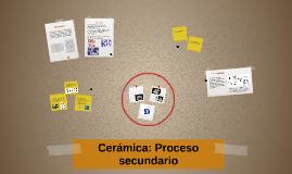Ceramica: Proceso secundario