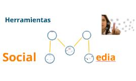 Unidad III. Herramientas digitales para los Social Media