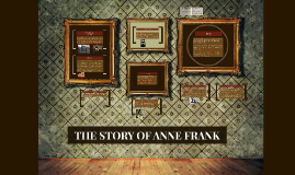 THE STORY OF ANA FRANK