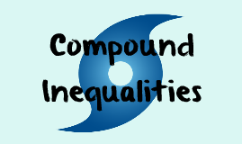 3.4 Compound Inequalities