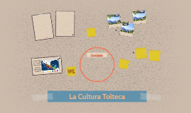 La Cultura Tolteca