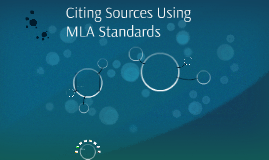 Citing Sources Using MLA Standards