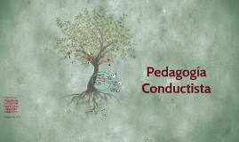 Copy of PEDAGOGIA CONDUCTISTA