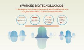 AVANCES BIOTECNOLOGICOS