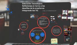 Copy of Educación Tecnológica: Aportes para la integración de las TIC