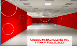 COLEGIO DE BACHILLERES DEL ESTADO DE MICHOACÁN