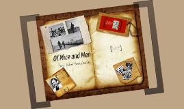 Of Mice and Men Intro