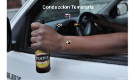 Conducción Temeraria
