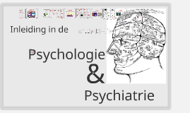 2017 Inleiding in de psychologie en psychiatrie