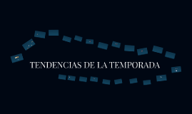 ESENCIALES DE LA TEMPORADA