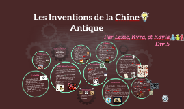 Les Inventions de la Chine Antique