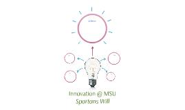 Innovation @ MSU