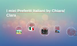 I miei Preferiti Italiani by Chiara/Clara