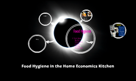 Food Hygiene in the Home Economics Kitchen