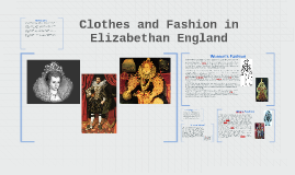 Clothes and Fashion in Elizabethan England