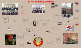 Copy of 9.1.1. O colapso do bloco soviético
