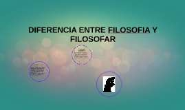 Copy of ¿POR QUE FILOSOFAR?