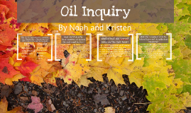 Oil Inquiry - Noah and Kristen