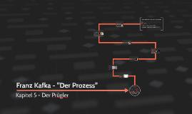 """Franz Kafka - """"Der Prozess""""; Kap.5 Der Prügler"""