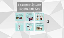 L'influence des fêtes sur la consommation en France