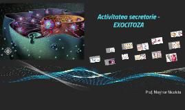 Activitatea secretorie - EXOCITOZA