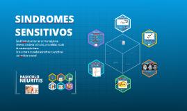 Copy of SINDROMES SENSITIVOS
